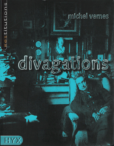 Divagations | EDITIONS HYX