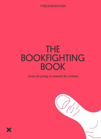 The Book Fighting Book - Yves Duranthon - Éditions HYX
