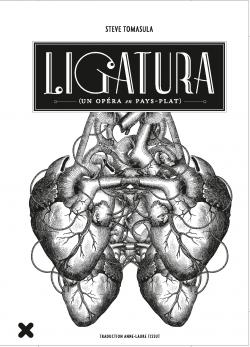 Ligatura, un opéra en pays-plat - Steve Tomasula - Éditions HYX