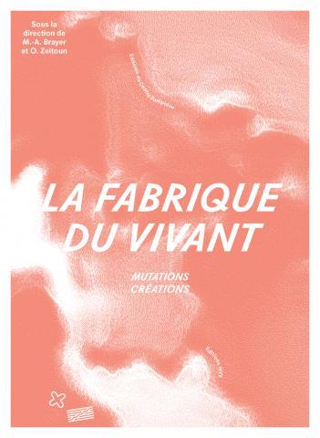 La fabrique du vivant - HYX-Centre Pompidou - couverture